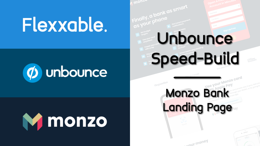 unbounce speed build monzo bank flexxable landing page