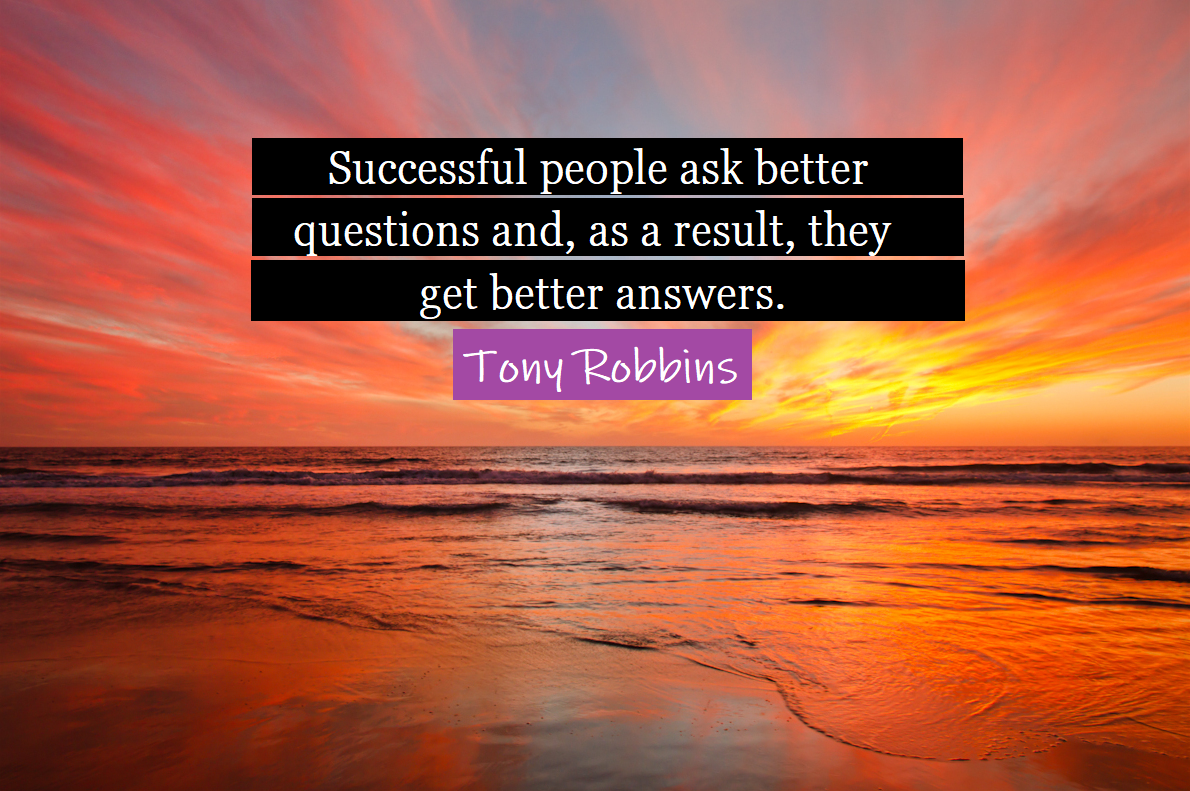 tony-robbins-quote-questions-sunset-reduce-cpl