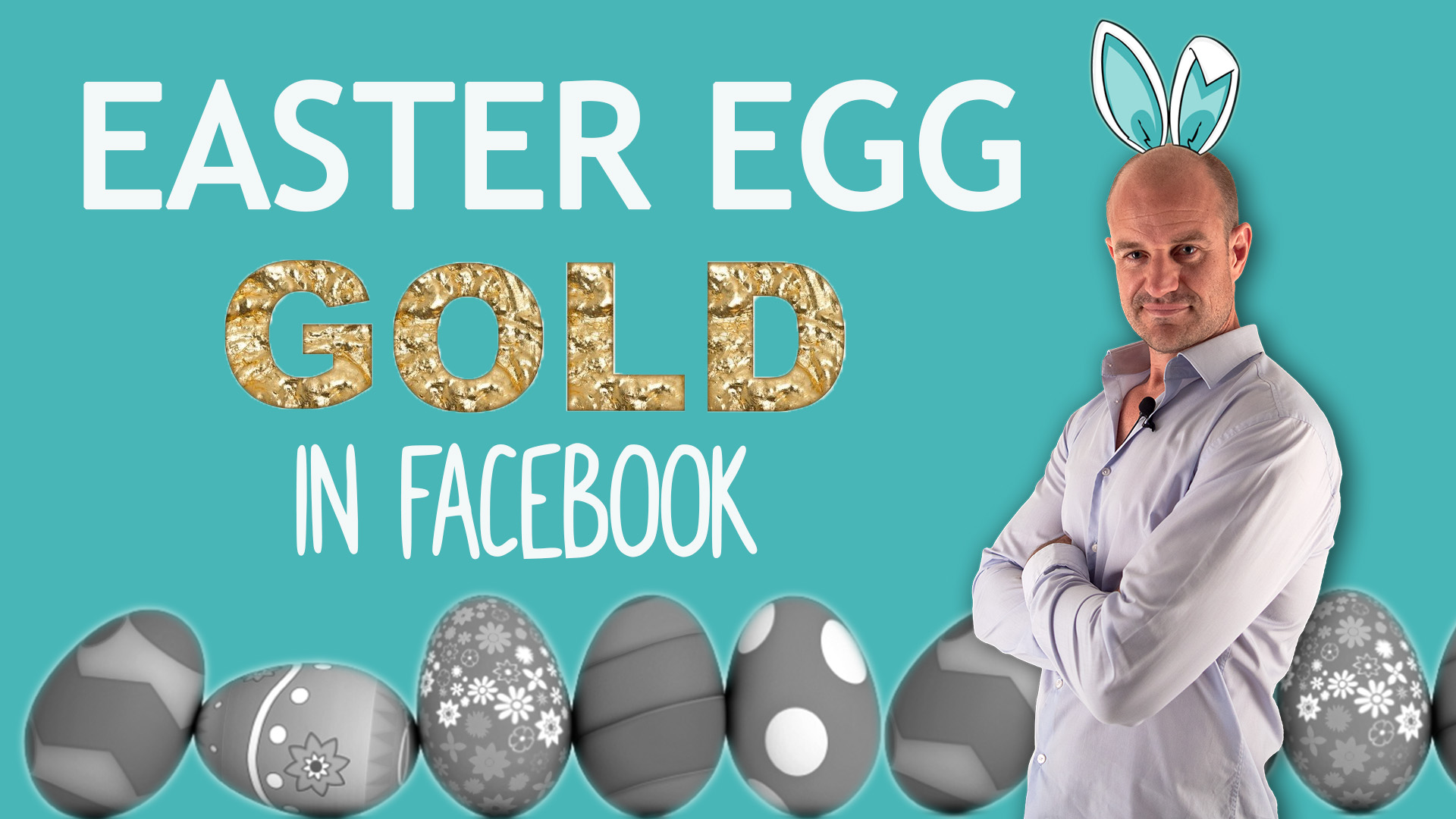 easter-egg-gold-facebook-ad-strategy-thumbnail