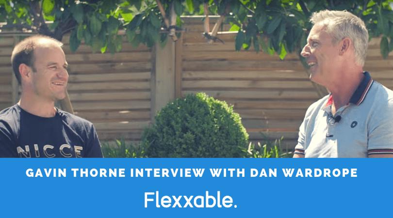 gavin-thorne-interview-success-in-6-months-flexxable