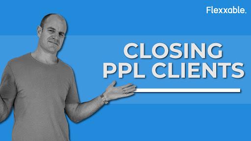closing PPL clients