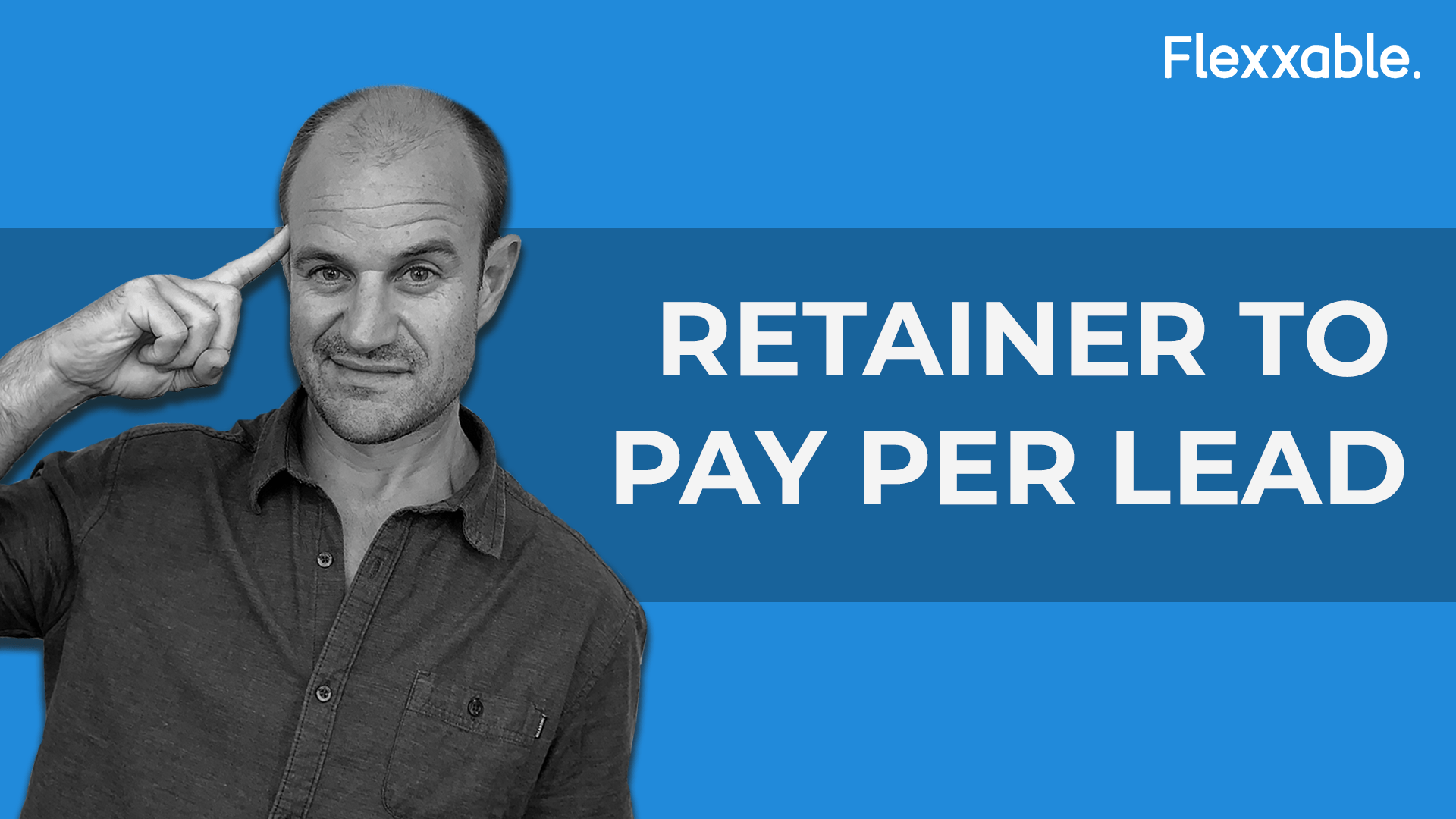 Retainer to pay per lead