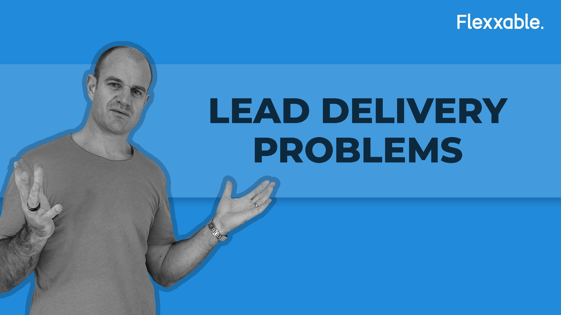 Lead Delivery Problems