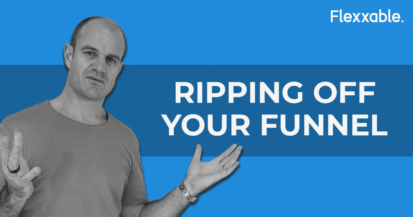 ripping off your funnel