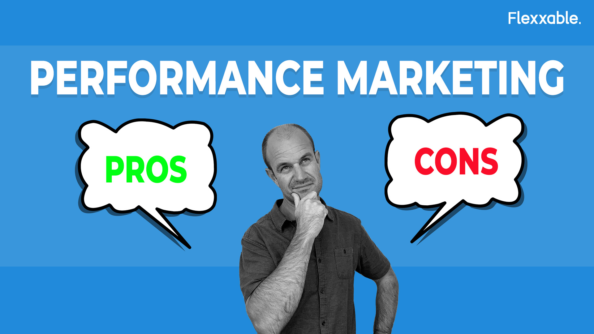 performance marketing pros and cons